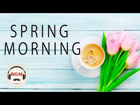Spring Morning Cafe Music - Relaxing Music For Study & Work - Peaceful Background Music - Поисковик музыки mp3real.ru