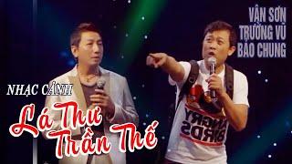 VAN SON ???? Live Show New York Hài Kịch | Lá Thư Trần Thế | Vân Sơn -Trường Vũ - Bảo Chung.