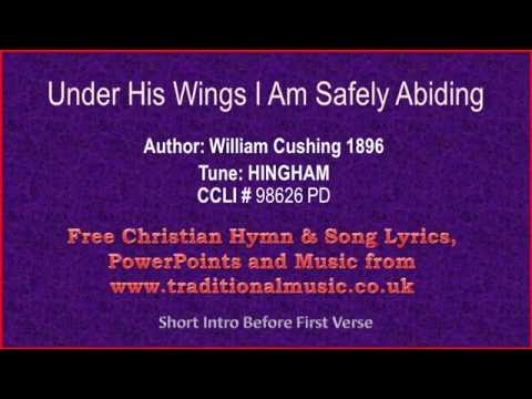 Under His Wings I Am Safely Abiding - Hymn Lyrics & Orchestral Music