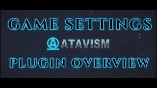 Atavism Online - Plugin Overview - Game Settings