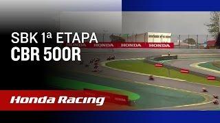 SuperBike BR - 1ª Etapa - Honda CBR 500R | Honda Racing
