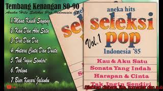Tembang Kenangan Aneka Hits Seleksi Pop Indonesia 80-90 - Lagu Nostalgia Indonesia