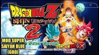Download Game DRAGON BALL Z SHiN BUDOKAi 2 (Mod) Super Saiyan Blue PPSSPP Android