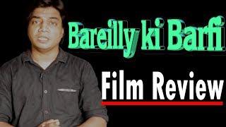 New Released   Bareilly ki barfi   Full movie Review   Rajkumar rao,Ayushman Khurana, Kriti Sanon
