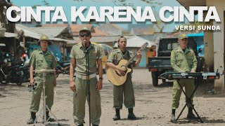 Download lagu CINTA KARENA CINTA - UDIN AND FRIENDS X PEYHUNG
