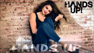Selena Gomez - Love You Like A Love Song (DJ Cookis Hands-Up Remix 2015)