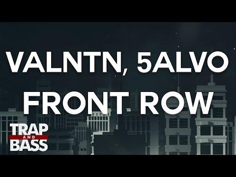 VALNTN, 5ALVO - Front Row (feat. Alice Gray)