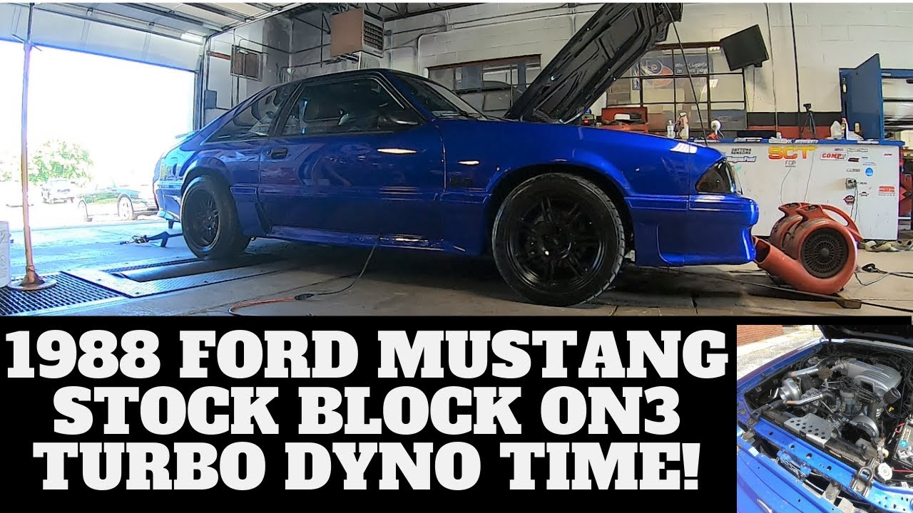 1988 Ford Mustang On3 Turbo Stock Block Stock Cam 70mm DYNO TIME! Project  HOTWHEELS!