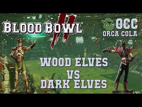 Blood Bowl 2 - Wood Elves (the Sage) vs Dark Elves (AntonLunau) - OCC S4G2