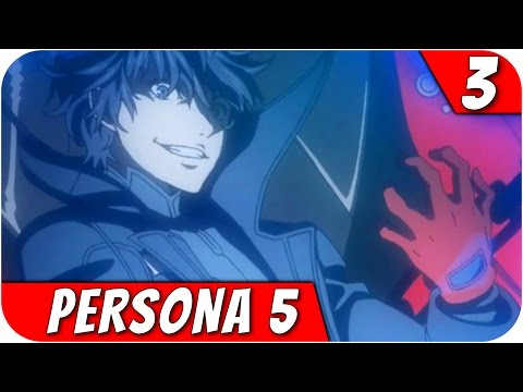 THOU ART I, AND I AM THOU! - Persona 5 Let's Play Part 3