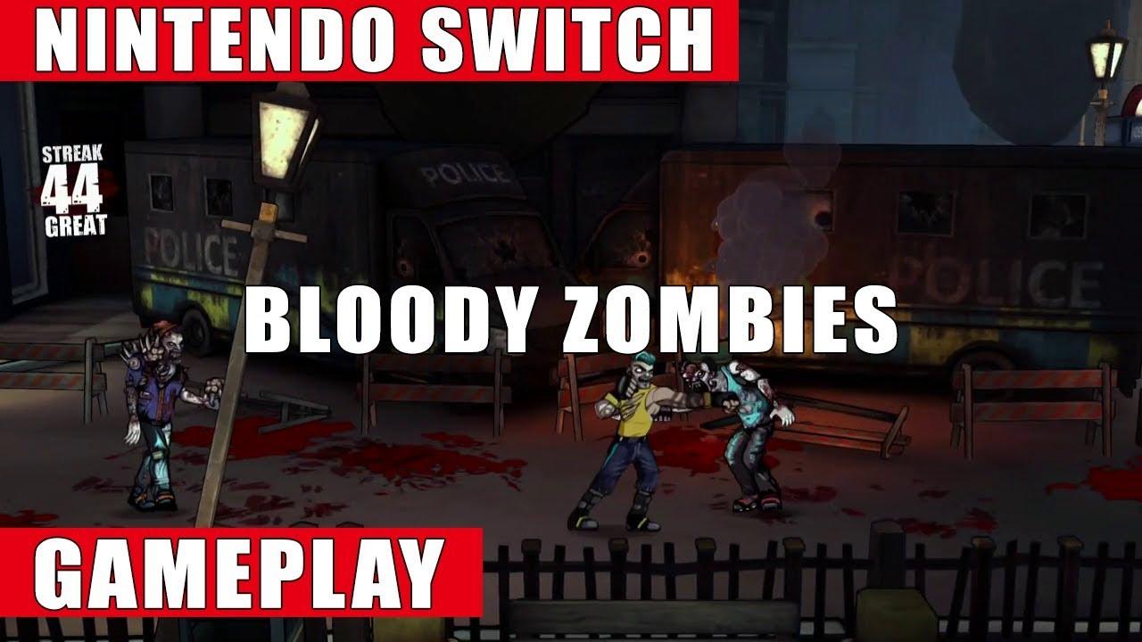 Bloody Zombies Nintendo Switch Gameplay Youtube