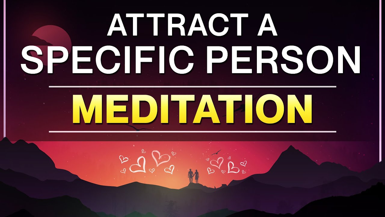 Guided Meditation to Manifest A specific Person Using Manifestation Circle of Love Portal