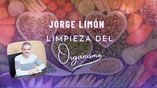 Limpiando el organismo en 21 días con Jorge Limón (IMA)