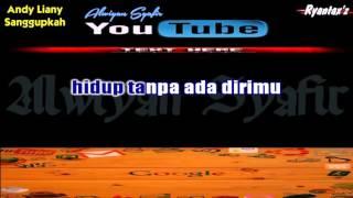 Karaoke Andy Liany - Sanggupkah