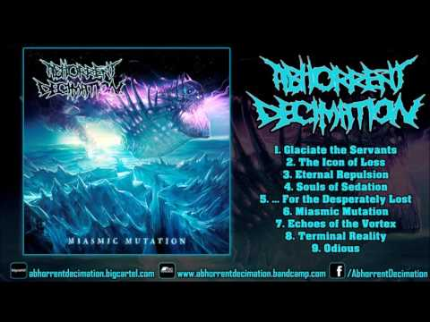 Abhorrent Decimation - Miasmic Mutation (FULL ALBUM 1080p HD) [Cold Birth Records]