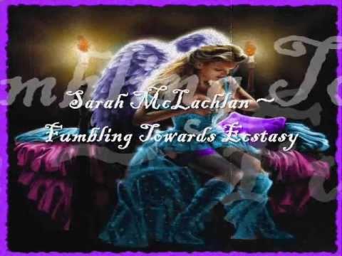 Sarah McLachlan - Fumbling Towards Ecstasy (Lyrics)