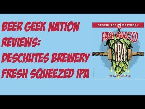 Deschutes Fresh Squeezed IPA   Beer Geek Nation Craft Beer Reviews