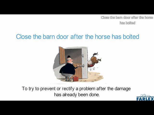 Then And Now Lock The Barn Door After The Horse Has Bolted