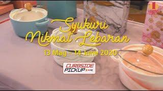 1 Utama's Syukuri Nikmat Lebaran Festive Rewards & Curbside Pickup