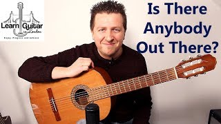 Is There Anybody Out There? - Fingerstyle Guitar Tutorial - Pink Floyd - Drue James