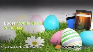 Boost Mobile Easter 2018 Sale – Samsung Galaxy S9 for $594.99