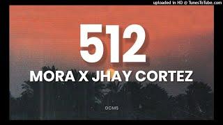 MP3TECA.WS - Mora x Jhay Cortez - 512 (Video Oficial)