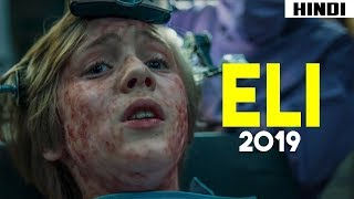 Eli (2019) Ending Explained | Haunting Tube.mp3