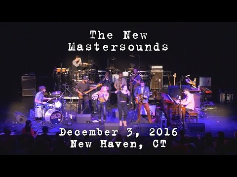The New Mastersounds: 2016-12-03 - College Street Music Hall; New Haven, CT [4K]