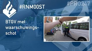 Politie #PRO247 BTGV met waarschuwingsschot (in bijzijn van #Dumpert )