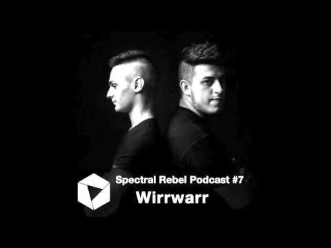 Spectral Rebel Podcast #7 WIRRWARR
