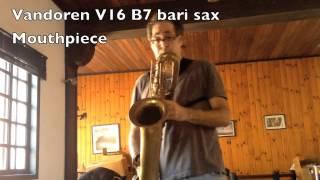 Vandoren V16 B7 Bari sax Mouthpiece