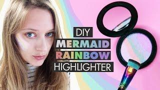 Cheap DIY Pinterest Inspired MERMAID RAINBOW HIGHLIGHTER