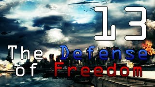[13] The Defense of Freedom (World in Conflict w/ GaLm)