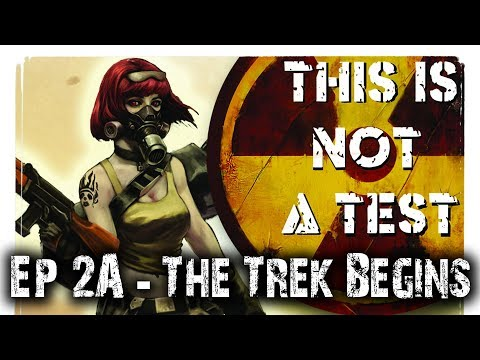 The Trek Begins (RPG) - This is Not a Test Narrative Campaign Ep 2a