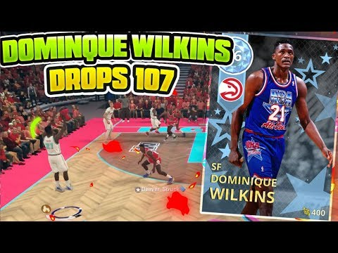 DIAMOND DOMINIQUE WILKINS DROPS 107 POINTS!! CRAZY WILKIN S GAMEPLAY!! NBA 2K18 MYTEAM