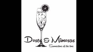 Doses & Mimosas- SlowJam