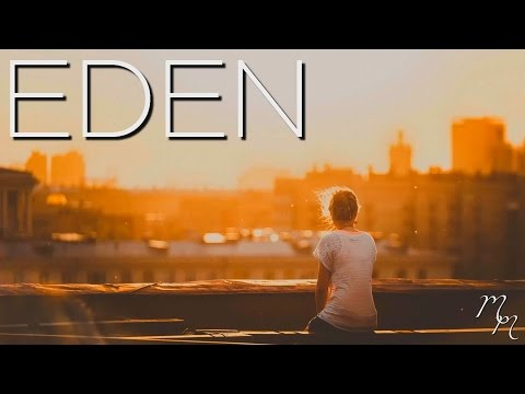 """Magnificence"" - Wonderful EDEN / The Eden Project MIX 2015-2016 (Includes End Credits EP)"