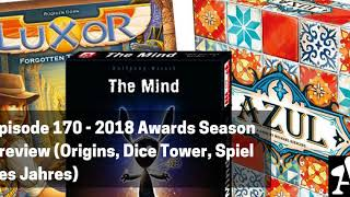 BGA Episode 170 - 2018 Awards Season  Preview (Origins, Dice Tower, Spiel des Jahres)