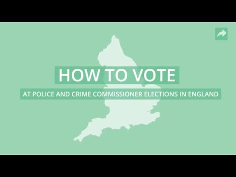 How to vote at Police and Crime Commissioner elections in England on Thursday 5 May