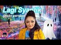 Lagi Syantik - Siti Badriah - Hantu Jowo Koplo Version - Nama Hantu & Dance Hantu - Lucu Ngakak !!!!