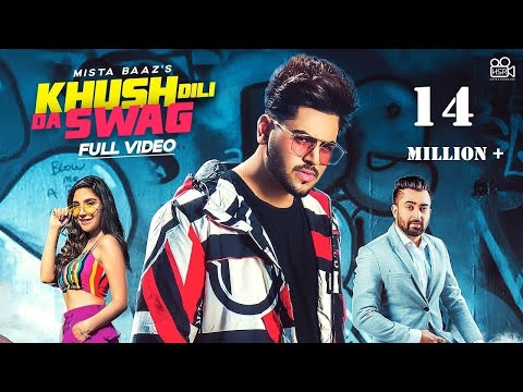 'Khush Dilli Da Swag' sung by Sharry Maan & Gurlej Akhtar & Mista Baaz