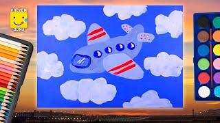 Как нарисовать самолет - урок рисования для детей 4-8 лет. Дети рисуют самолет поэтапно гуашь