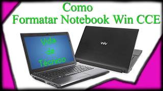 Como Formatar Notebook CCE WIN Ultra Thin