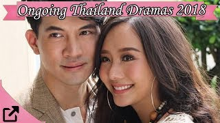 Top Ongoing Thailand Dramas 2018