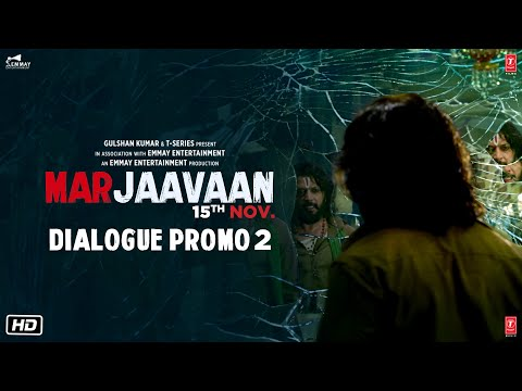 Marjaavaan (Dialogue Promo 2) | Riteish Deshmukh, Sidharth Malhotra, Tara Sutaria | Milap Zaveri Mp3