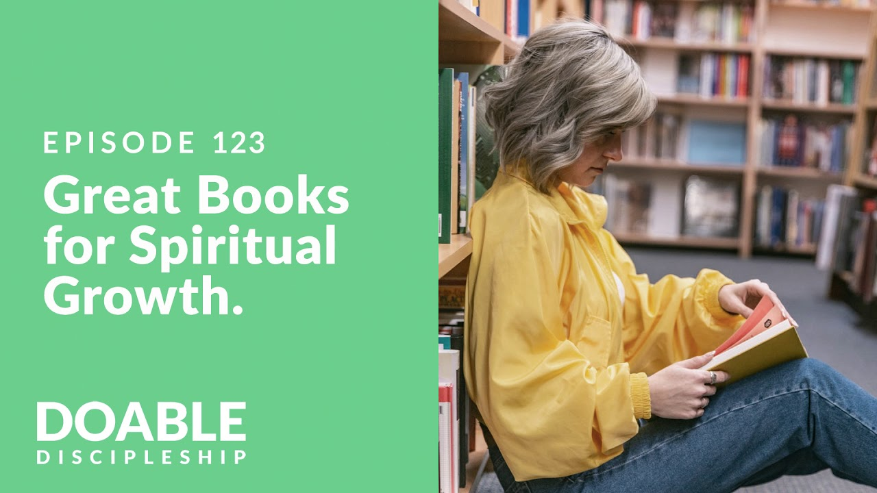 E123 Great Books for Spiritual Growth