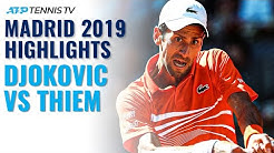 Novak Djokovic vs Dominic Thiem: Madrid 2019 Semi-Final Extended Highlghts