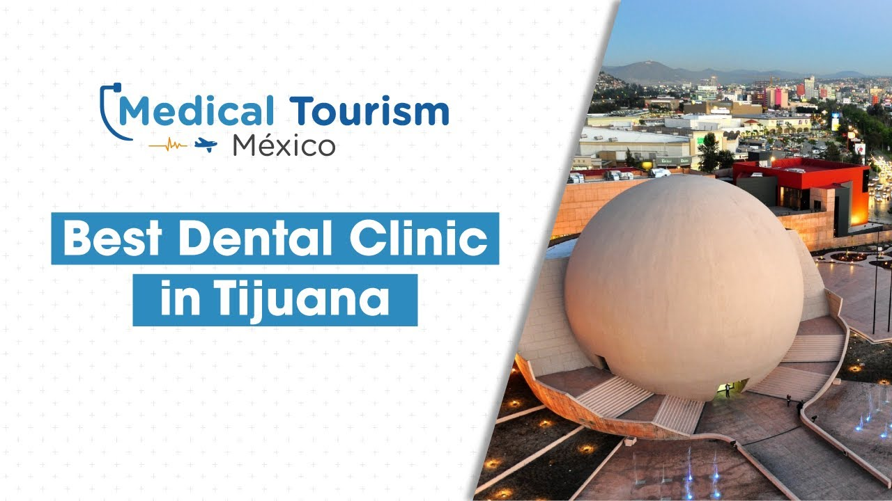 Best Dental Clinic in Tijuana