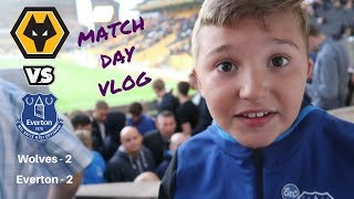 WOLVES V EVERTON ** VLOG ** There were goals – Four of Them!!