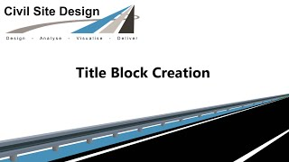 Civil Site Design -  Plotting - Titleblock Creation